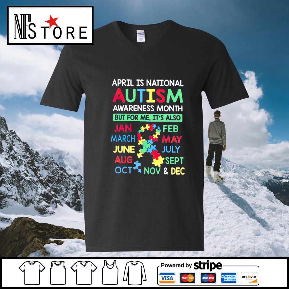 April is national Autism awareness month v-neck-t-shirt