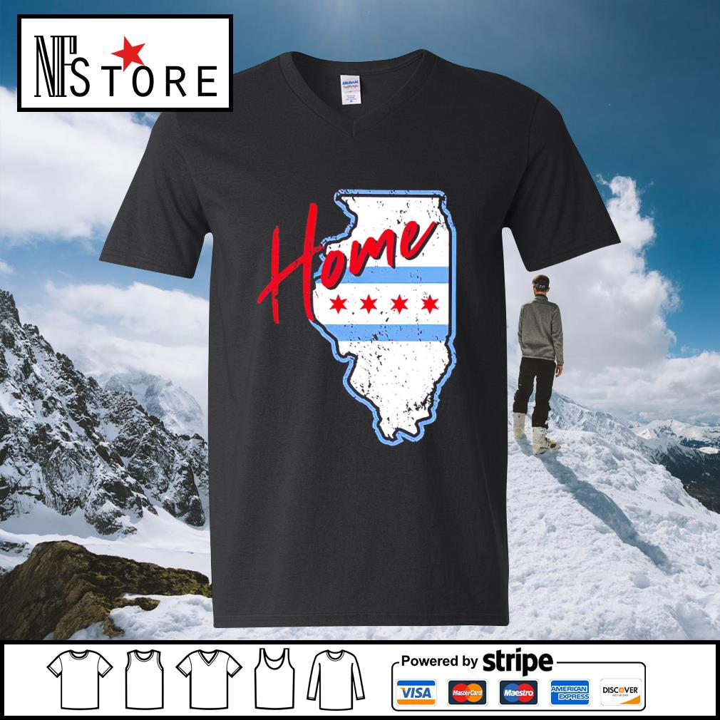 Chicago Home shirt, hoodie sweater and tank top v-neck-t-shirt