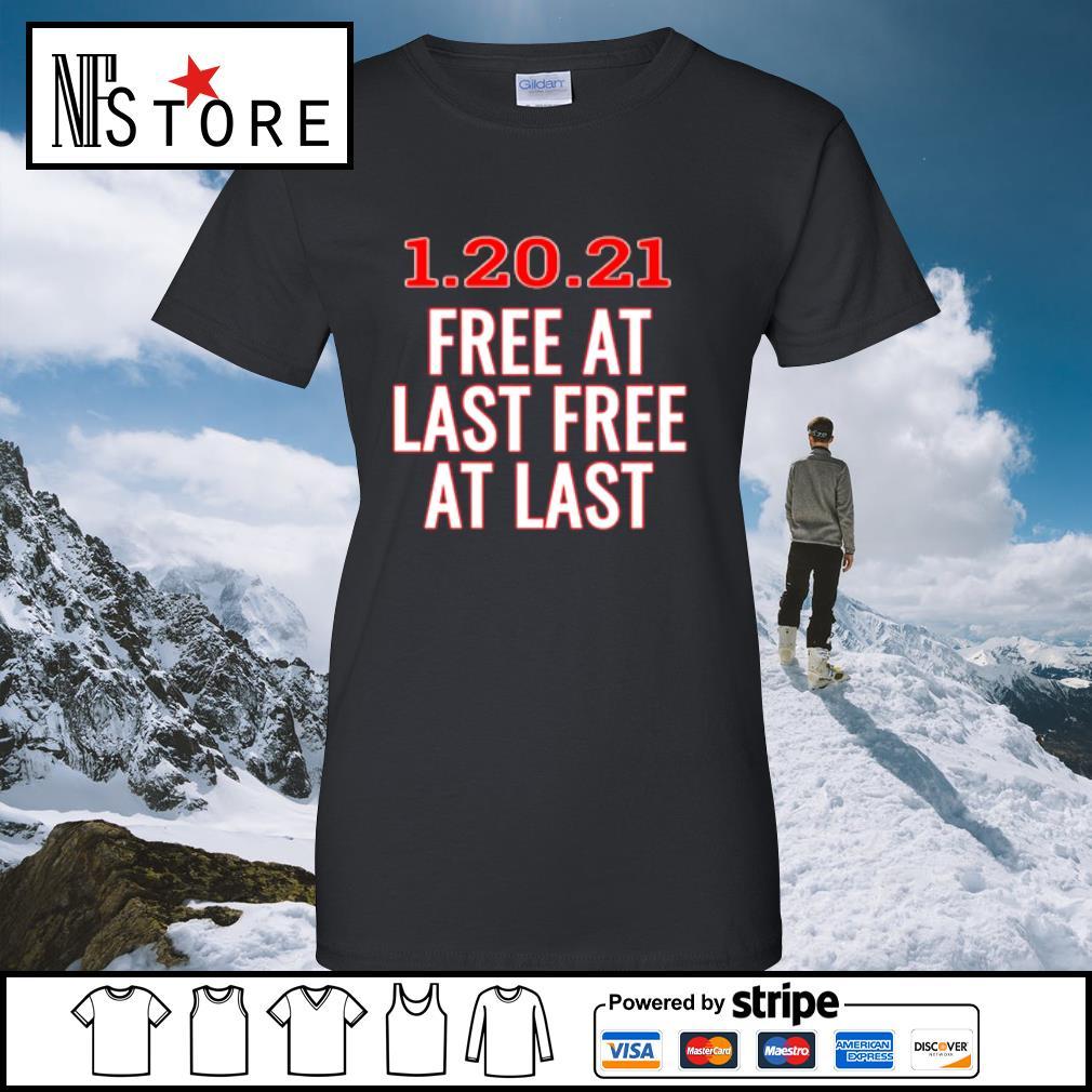 1.20.21 free at last free at last s ladies-tee