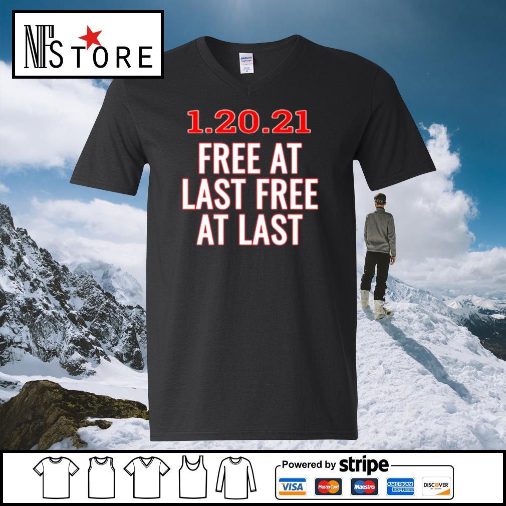 1.20.21 free at last free at last s v-neck-t-shirt