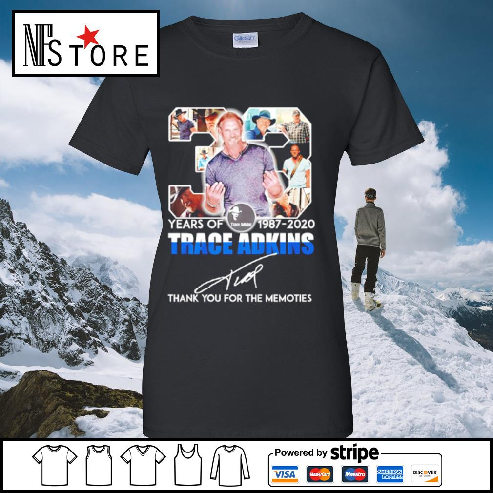 33 years of 1987-2020 Trace adkins thank you for the memories s ladies-tee