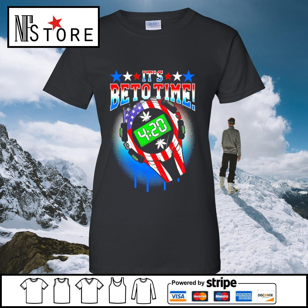 420 Time Legal Weed Beto O_Rourke support US President 2020 s ladies-tee