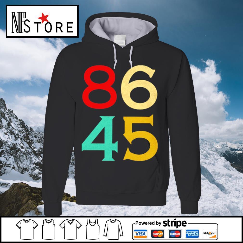 86 45 anti Trump s hoodie