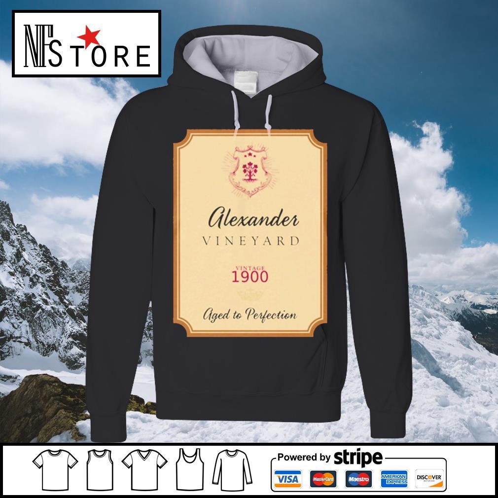 Alexander Vineyard vintage 1900 aged to perfection s hoodie