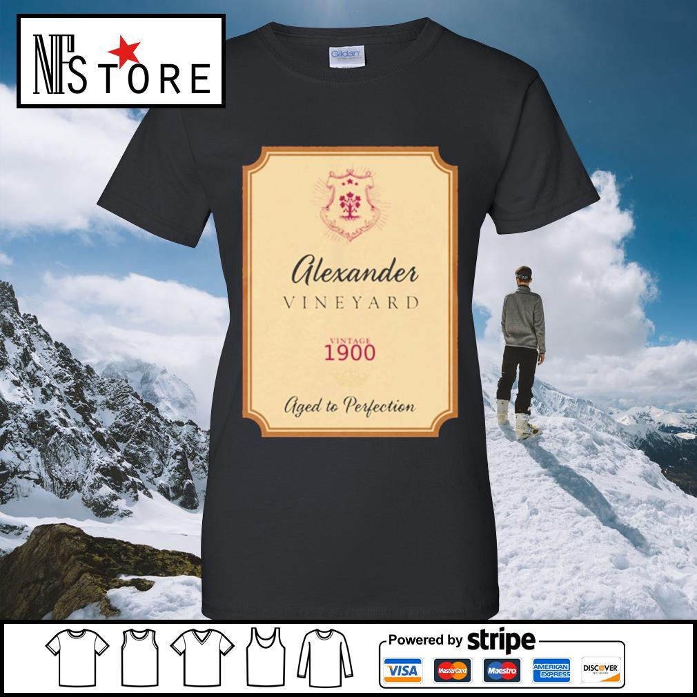 Alexander Vineyard vintage 1900 aged to perfection s ladies-tee