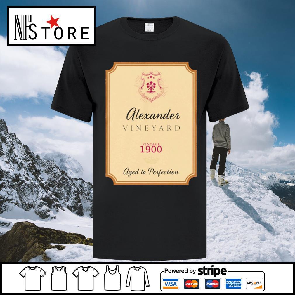 Alexander Vineyard vintage 1900 aged to perfection shirt