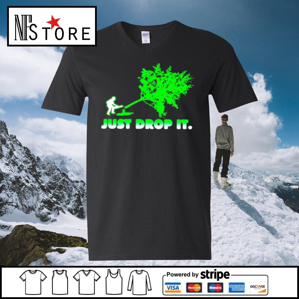 Arborist Just Drop It Shirt v-neck-t-shirt