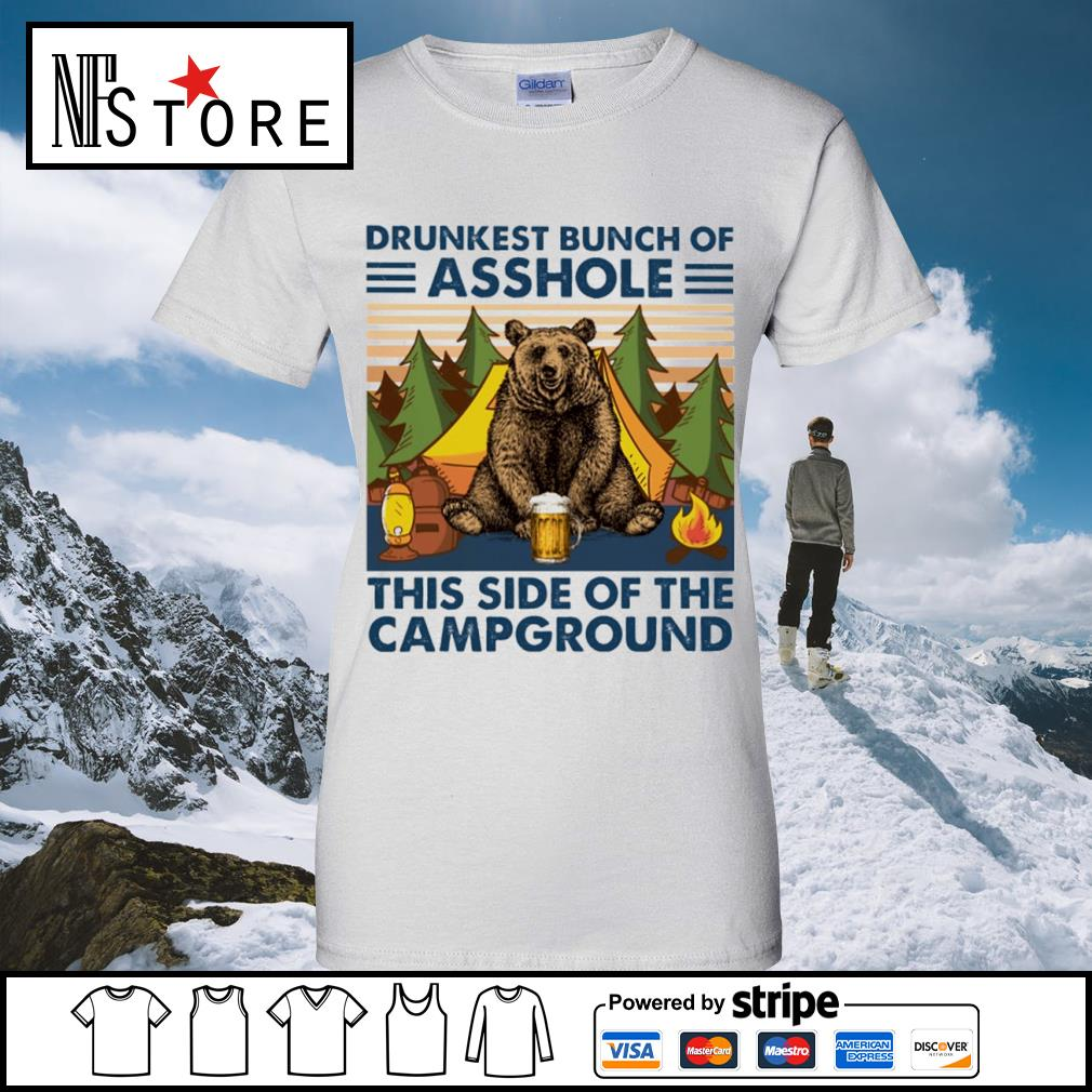 Bear drink beer drunkest bunch of asshole this side of the campground vintage s ladies-tee