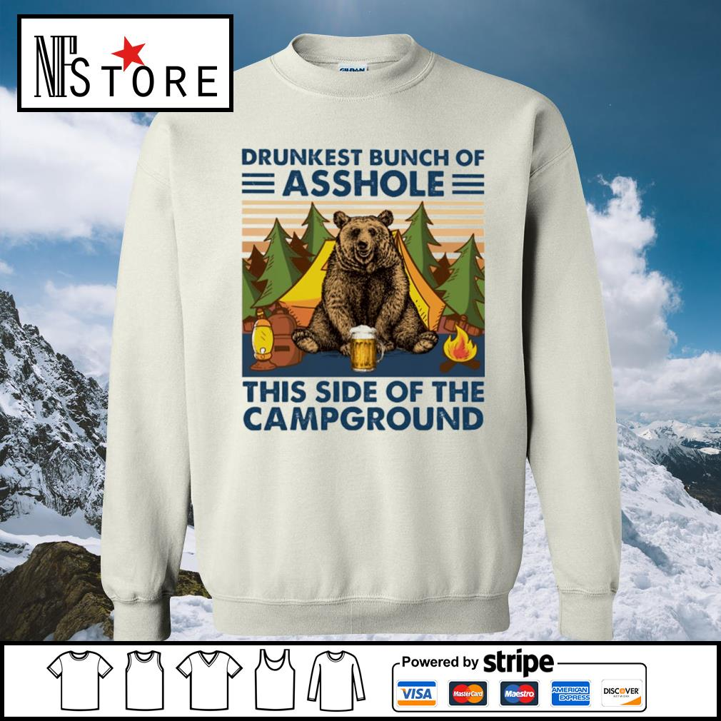 Bear drink beer drunkest bunch of asshole this side of the campground vintage s sweater
