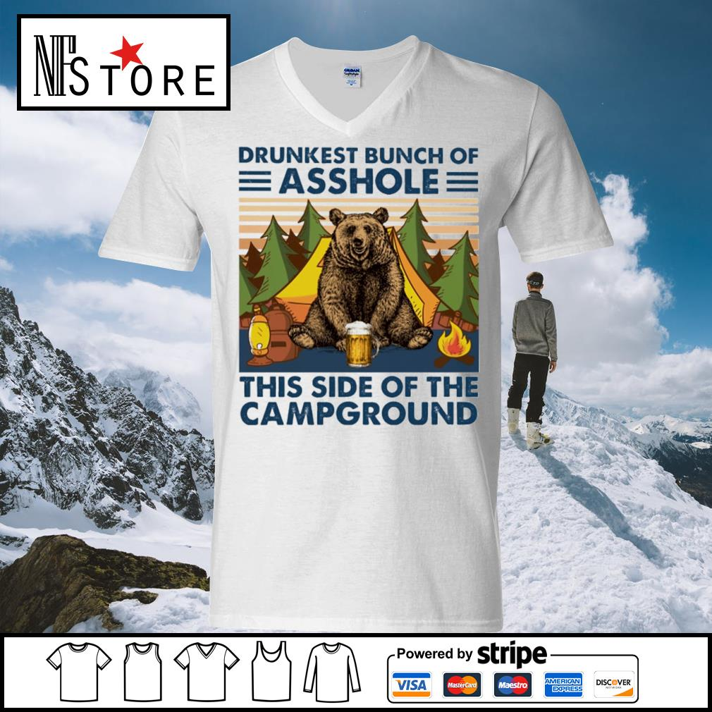Bear drink beer drunkest bunch of asshole this side of the campground vintage s v-neck-t-shirt