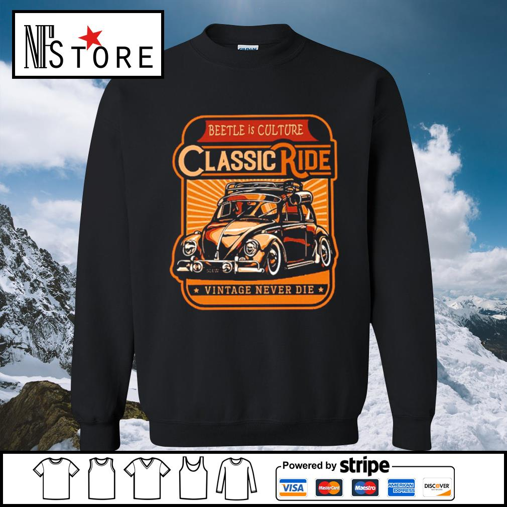 Beetle is culture classic ride vintage never die s sweater