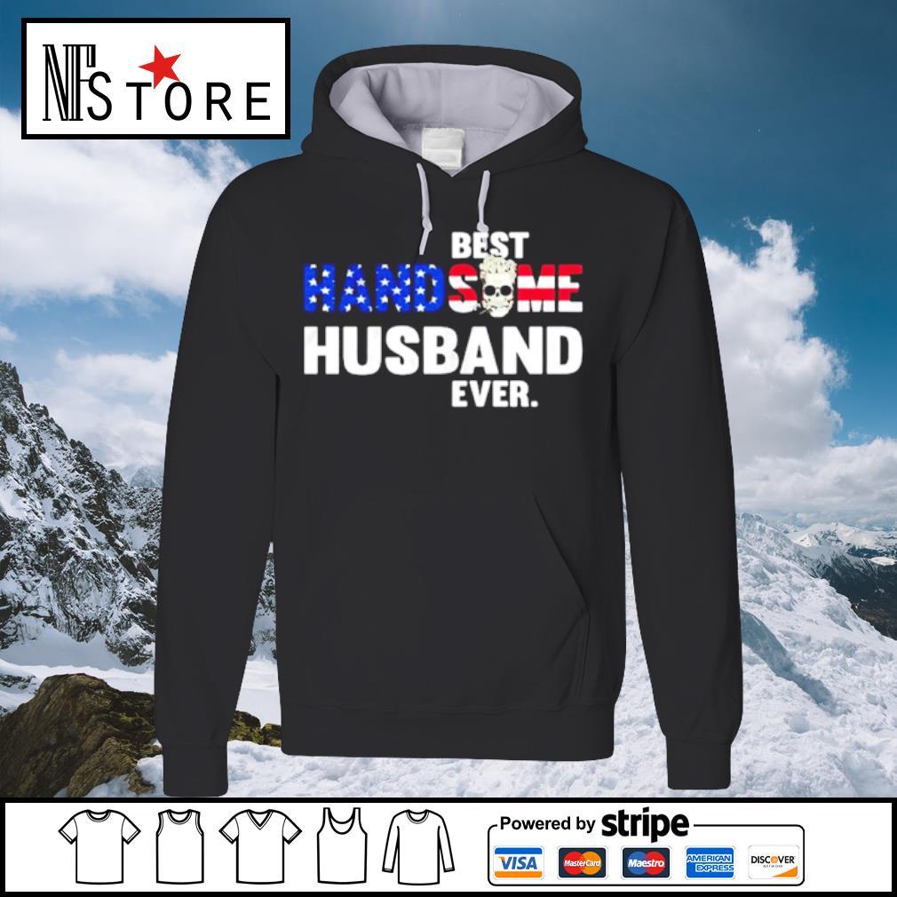 Best handsome husband ever skull s hoodie