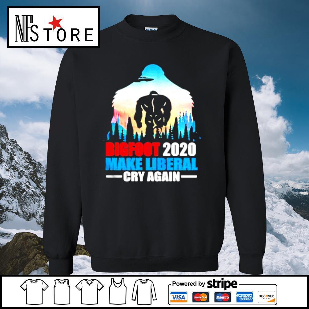 BIGFOOT 2020 MAKE LIBERAL CRY AGAIN ALIEN s sweater