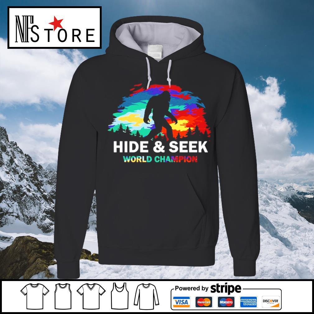 Bigfoot hide and seek world champion s hoodie