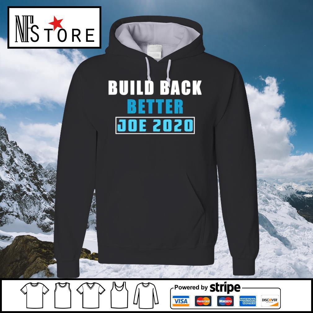 Build back better Joe 2020 s hoodie