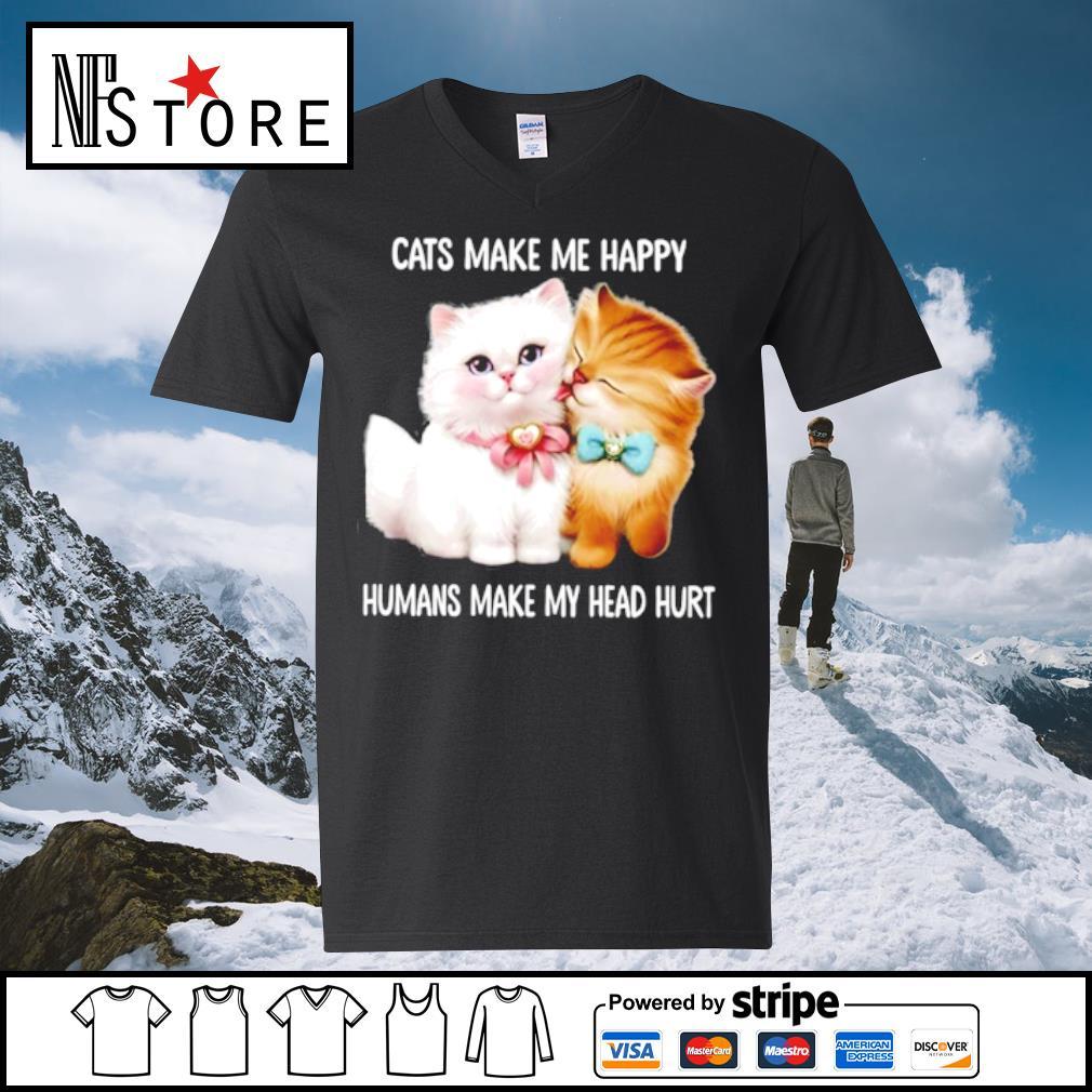 Cats make me happy humans make my head hurt s v-neck-t-shirt