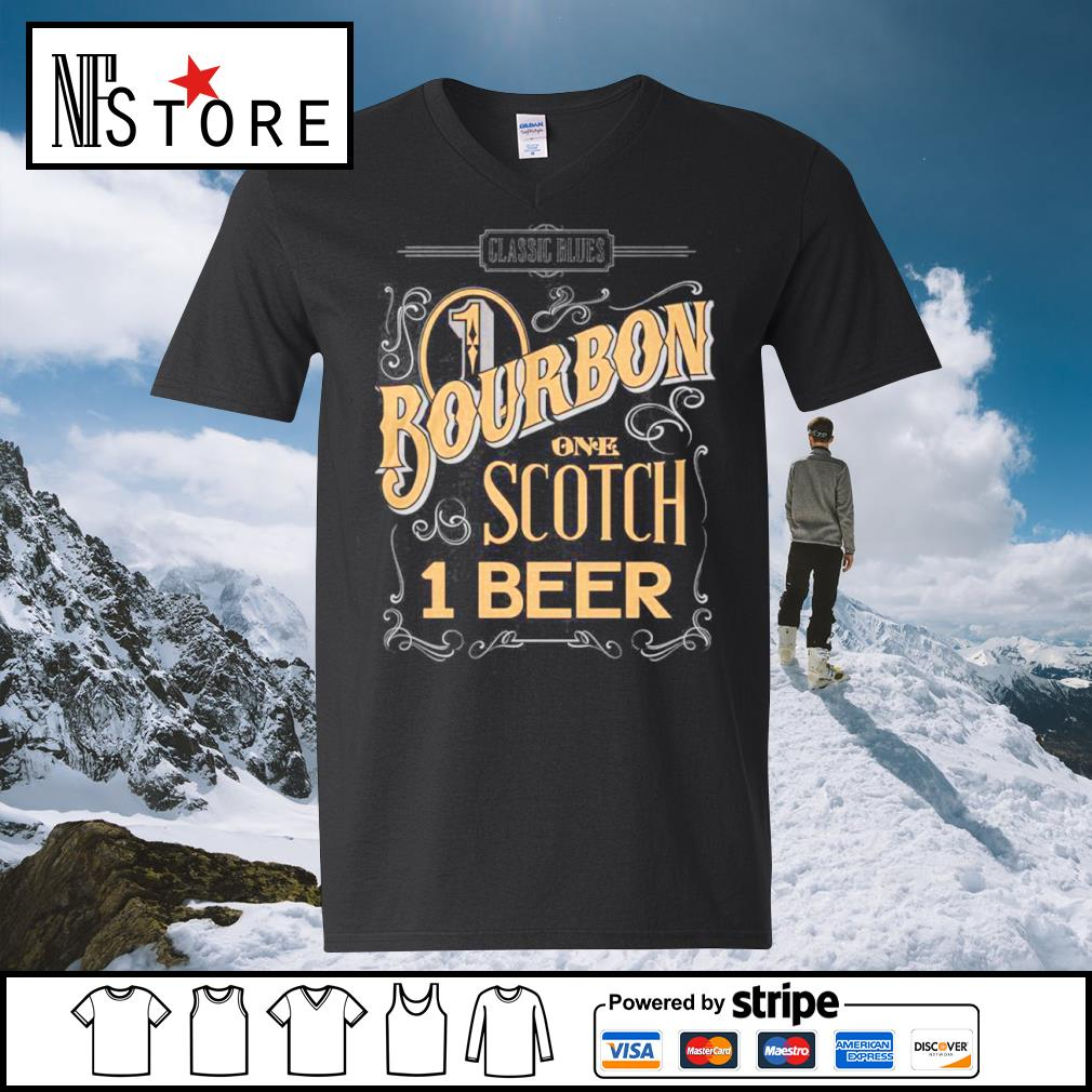 Classic Blues 1 Bourbon one Scotch 1 beer s v-neck-t-shirt