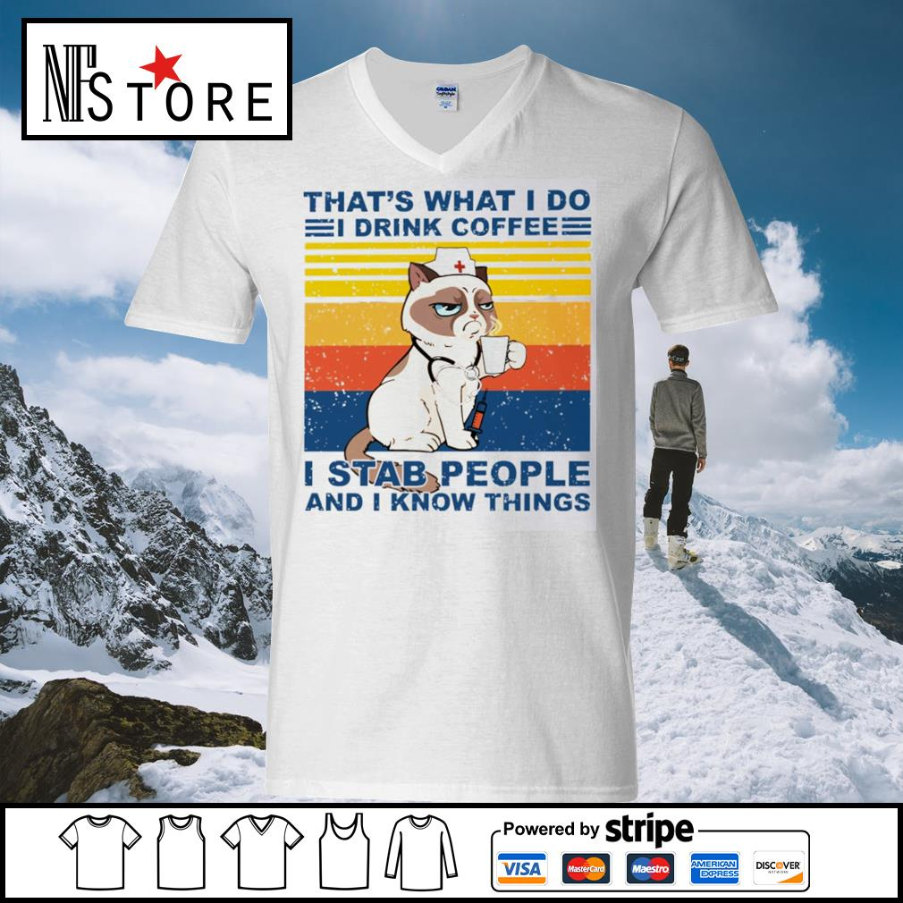 Grumpy Cat nurse that's what I do I drink coffee I stab people and I know things vintage s v-neck-t-shirt