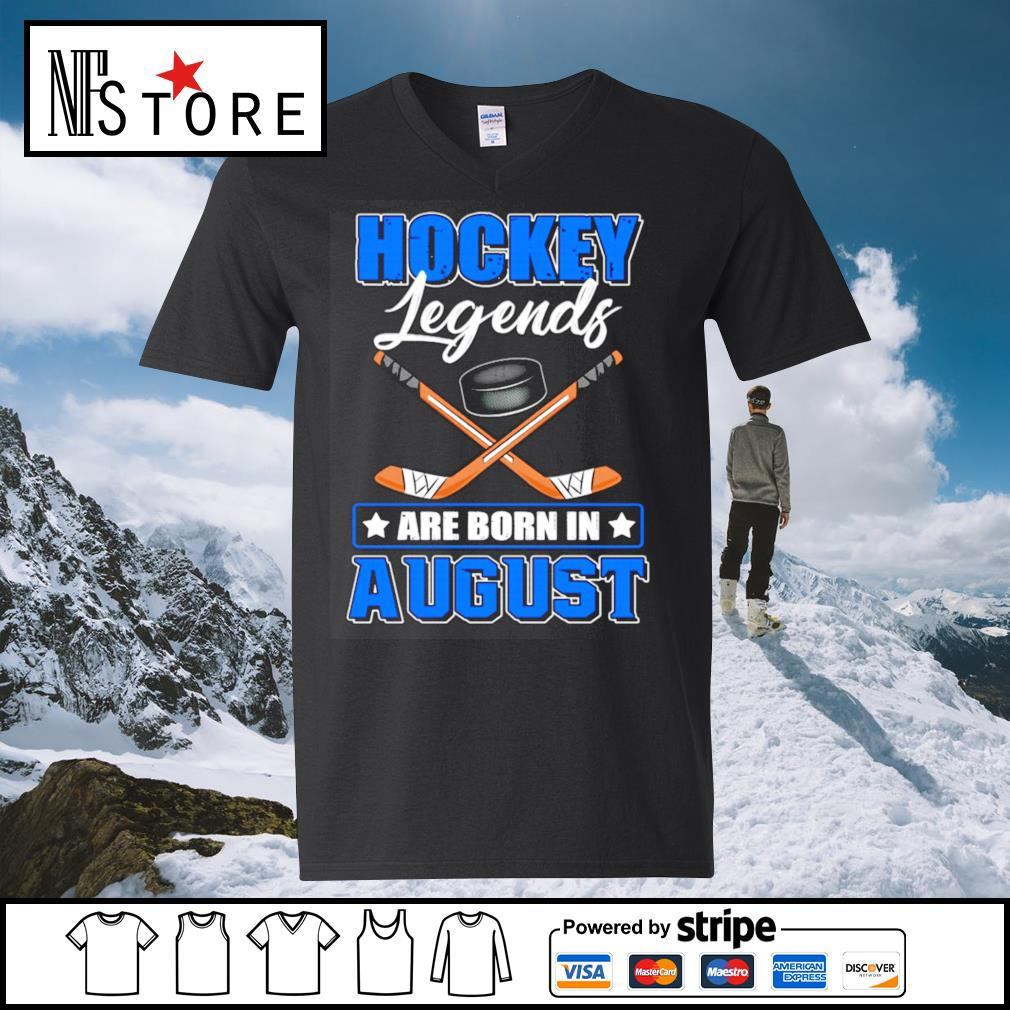 Hockey legends are born in August s v-neck-t-shirt