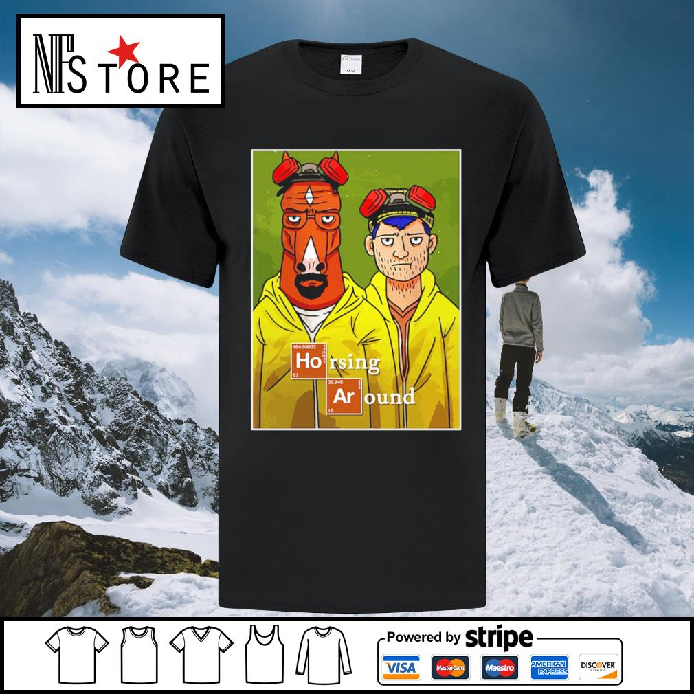 Horsing Around movie funny custom shirt