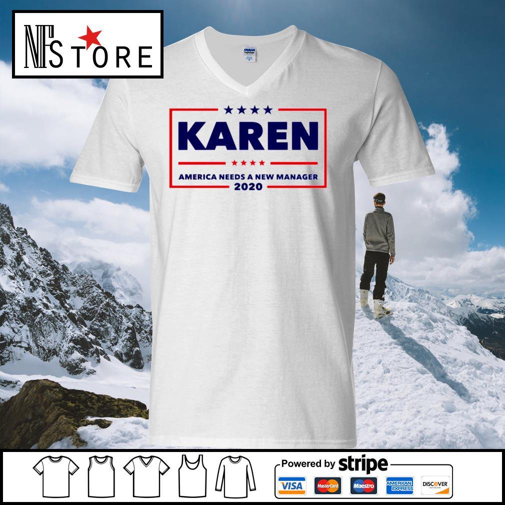 Karen America needs a new manager 2020 s v-neck-t-shirt