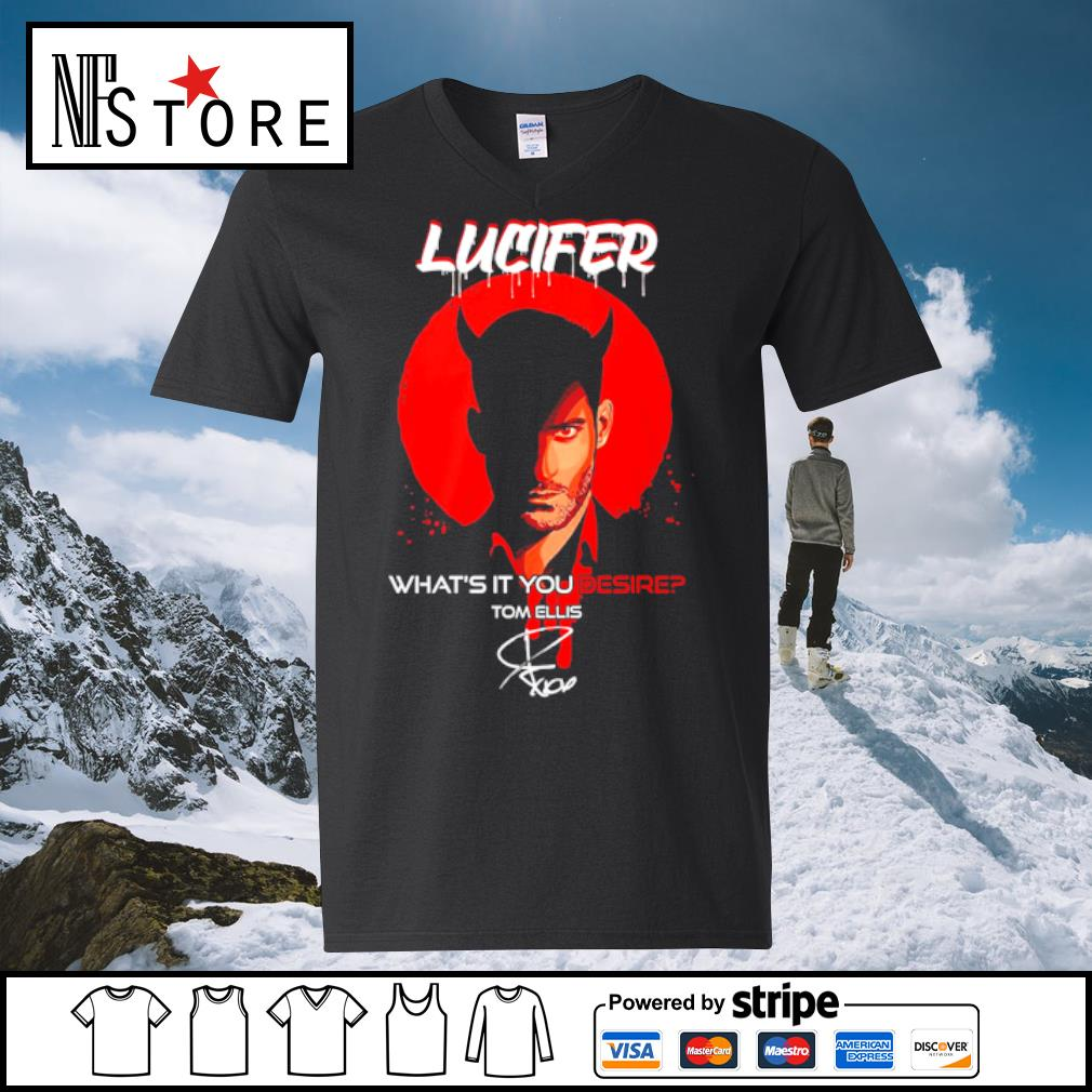 Lucifer what's it you desire Tom Ellis signature s v-neck-t-shirt