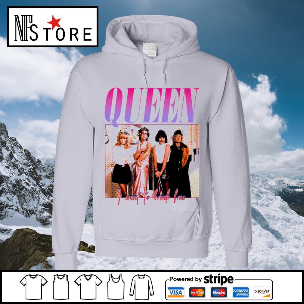 Queen I want to break free s hoodie