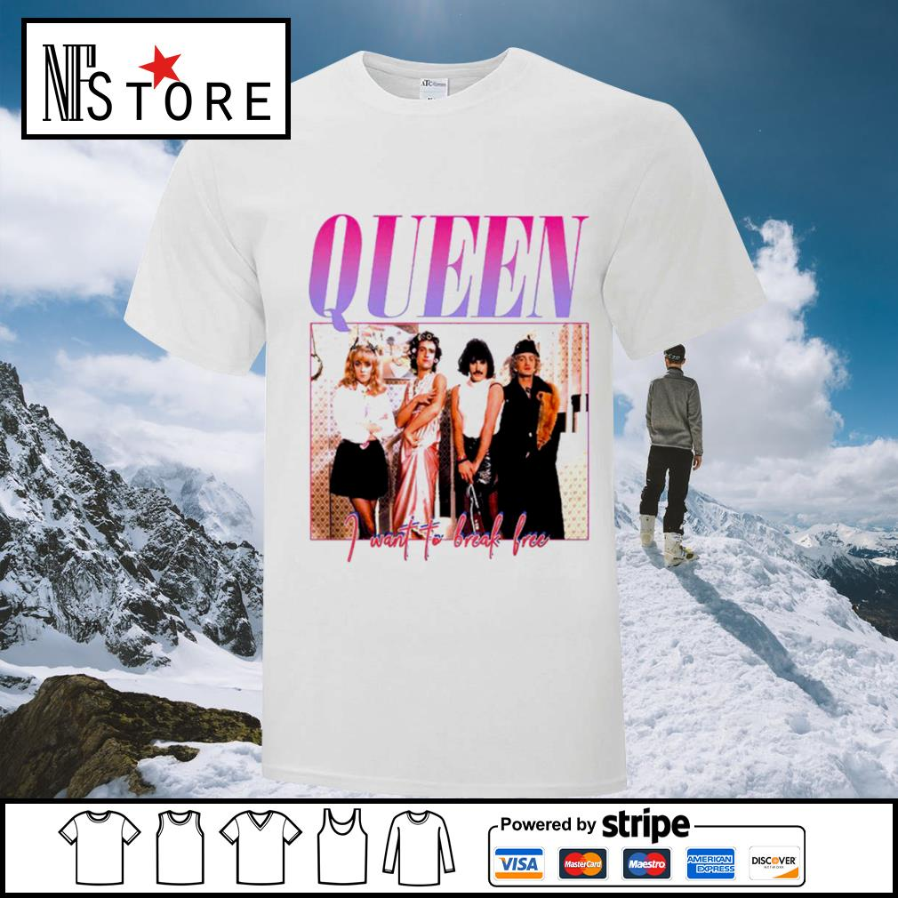 Queen I want to break free shirt