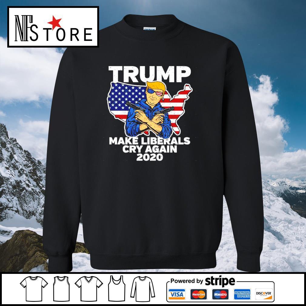 Trump make Liberals cry again 2020 s sweater