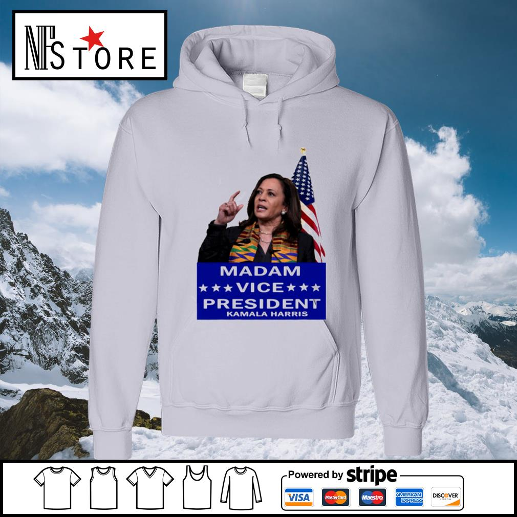 Madam Vice President Kamala Harris Shirt Hoodie Sweater
